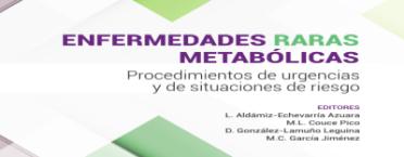 Procedimientos de urgencias y de situaciones de riesgo de enfermedades raras metabólicas